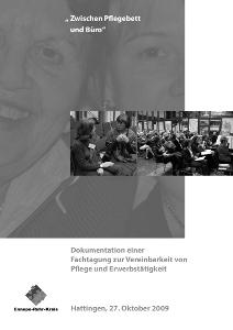 """Dokumentation der Fachtagung """"""""Zwischen Pflegebett und Büro"""""""""""